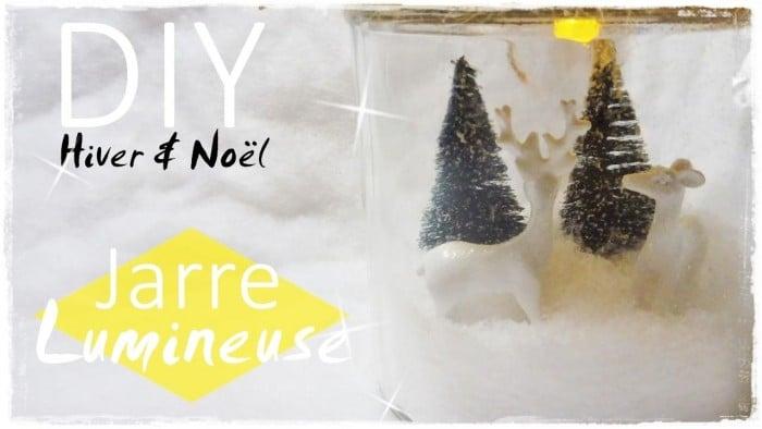 DIY Hiver / Noël • Jarre Lumineuse !