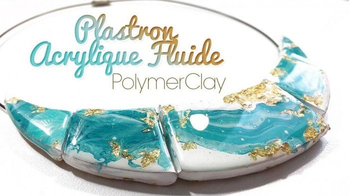Tuto FIMO collier acrylique fluide & résine